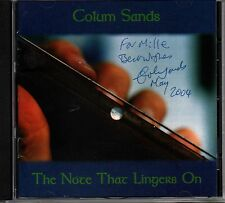 Colum Sands-the note that lingers on-FIRMATO!!! - 11 track CD album