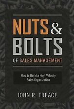 Nuts and Bolts of Sales Management: How to Build a High Velocity Sales