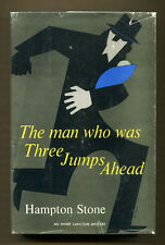 THE MAN WHO WAS THREE JUMPS AHEAD by Hampton Stone - 1959 1st Edition in DJ