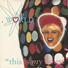 """BIG WORLD """"THIS IS MY HOUSE / BOYS AND GIRL"""" 7"""" UK PRESS"""
