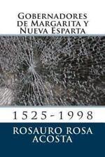 Gobernadores de Margarita y Nueva Esparta : 1525-1998 by Rosauro Rosa Acosta...