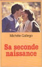 MICHELE GALLEGO - SA SECONDE NAISSANCE - 1992 - Broché