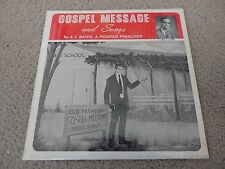 A C Bates Pioneer Preacher Gospel Message and Songs Private label Gospel NM