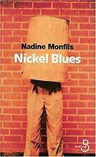 nickel blues by Nadine Monfils