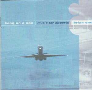 Bang On A Can Music For Airports: Brian Eno CD