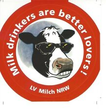 Milk drinkers are better lovers! - Aufkleber Milch - Milchtrinker sind besser..