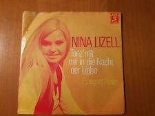 """7"""" - Nina Lizell - Tanz mit mir in die Nacht der Liebe - Columbia 1C 006-29 910"""