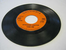 Claude King I've Got The World By/Shopping Center 45RPM