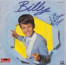 """45 TOURS / 7"""" SINGLE--BILLY--BYE BYE / LE ROCK A BILLY--1984"""