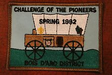 BOIS D ARC DISTRICT CHALLENGE OF THE PIONERS - SPRING 1992 PATCH - BSA Vintage