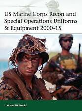 Us Marine Corps Recon and Special Operations Uniforms & Equipment 2000-15 by...
