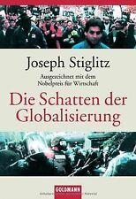 Die Schatten der Globalisierung von Stiglitz, Joseph | Buch | Zustand gut