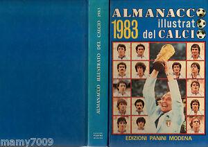 ALMANACCO ILLUSTRATO DEL CALCIO 1983 PANINI=OTTIMO=ITALIA CAMPIONE DEL MONDO