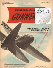 CD File  Fighter Pilot Gunnery Restricted 1943 Air Force Applied Tactics PDF WW2