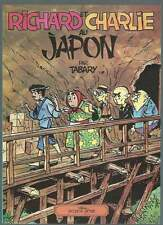 TABARY . RICHARD ET CHARLIE AU JAPON . EO . 1977 . GLÉNAT .