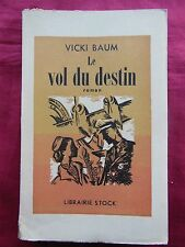 LE VOL DU DESTIN - Vicki BAUM - STOCK - 1951