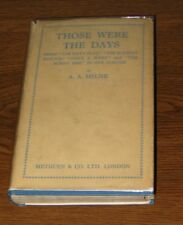 THOSE WERE THE DAYS A.A. Milne 1st Edition Ed 1929