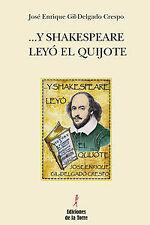 ...y shakespeare leyó el Quijote. NUEVO. Nacional URGENTE/Internac. económico. N