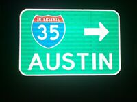 AUSTIN Interstate 35 route road sign -Texas, TX DOT, University of Texas, Austin