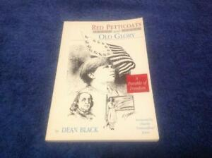Red Petticoats and Old Glory by Dean Black Book A parable of freedom