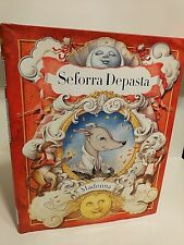Seforra Depasta by Madonna (spanish edition), Hardcover, First Edition