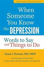 When Someone You Know Has Depression Book~Words to Say and Do~By Noonan