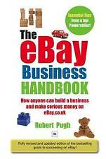 The eBay Business Handbook: How anyone can build a business and make serious mon