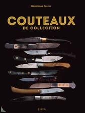 Couteaux de collection, livre de Dominique Pascal