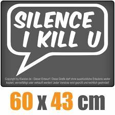Silence i Kill You chf0288 BIANCO 60 x 43 cm POSTERIORE VETRI ADESIVO PARABREZZA AUTO