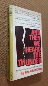 AND THEN WE HEARD THE THUNDER  JOHN OLIVER KILLENS  POCKET 75004  1ST THUS  1964