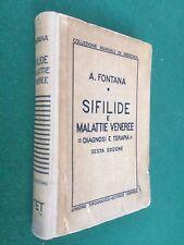 FONTANA - SIFILIDE MALATTIE VENEREE diagnosi terapia UTET (1942 Manuale Medicina