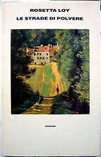 Rosetta Loy, Le strade di polvere, Ed. Einaudi, 1987