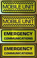 MOBILE UNIT & EMERGENCY COMMUNICATIONS STICKER YELL REFLECTIVE & BLACK HAM RADIO