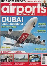 Airports of the World Magazine #52 Mar/Apr 2014, DUBAI CONCOURSE A for A380.