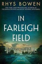 In Farleigh Field : A Novel of World War II by Rhys Bowen (2017, Hardcover)
