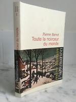Piedra Marshall Todas Las La Negrura de La Monde Novela Flammarion 2013