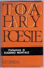THOMAS HARDY POESIE A CURA DI G. SINGH PREFAZIONE DI EUGENIO MONTALE - GUANDA