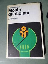 Mostri quotidiani -Renée Reggiani - 1° Edizione 1979 - Ottimo