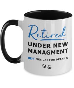 Funny Retirement Gifts Gag Under New Management Mug for Men Women Cat Dad Mom