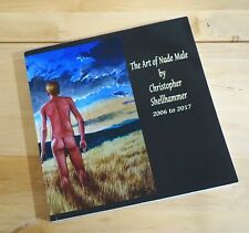 NUDE MALE ART BOOK PAINTING & ARTWORKS in 2006 to 2017 by C.SHELLHAMMER