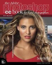 The Adobe Photoshop CC Book for Digital Photographers (2017 release) von Scott Kelby (2016, Taschenbuch)