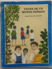 Voces de un Mundo Sonado por Josefa Selva vda. de Roman Puerto Rico 1991