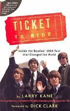 Ticket To Ride: Inside the Beatles' 1964 Tour that Changed the World-ExLibrary