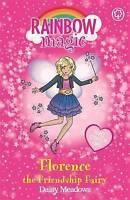 Florence the Friendship Fairy: Special (Rainbow Magic), Meadows, Daisy , Good |