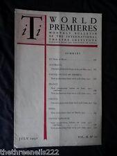 INTERNATIONAL THEATRE INSTITUTE WORLD PREMIER - JULY 1951 VOL 2 #10