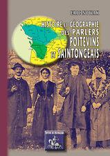 Histoire et géographie des parlers poitevins & saintongeais - Eric Nowak