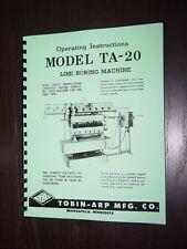 Tobin Arp Model TA-20 Line Bore Instruction Manual