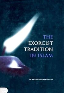 The Exorcist Tradition In Islam
