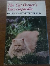 The Cat Owners Encyclopaedia B Vesey-Fitzgerald VP Wessex & National Cat Club