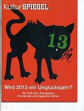 KulturSpiegel Januar 2013 Heft 1 Wird 2013 ein Unglücksjahr?